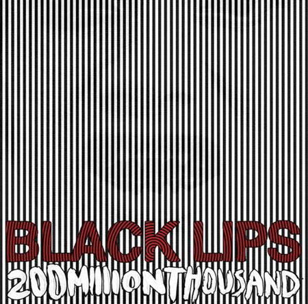 blacklips200millionthousand
