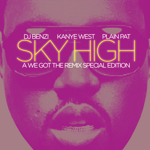 000benzi_x_kanye_west_x_plain_pat_-_sky_high_the_official_version